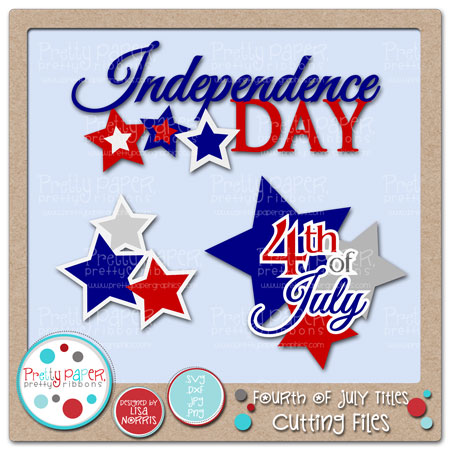 Fourth of July Titles Cutting Files