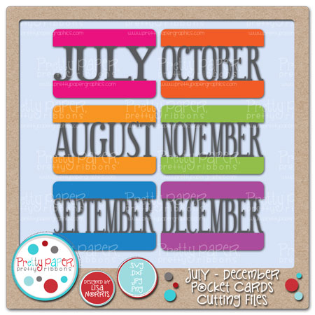 July - December Pocket Cards Cutting Files
