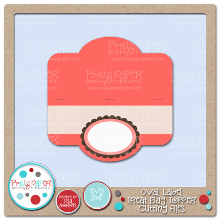 Oval Label Treat Bag Topper Cutting Files