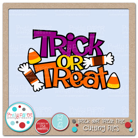 Trick or Treat Title Cutting Files