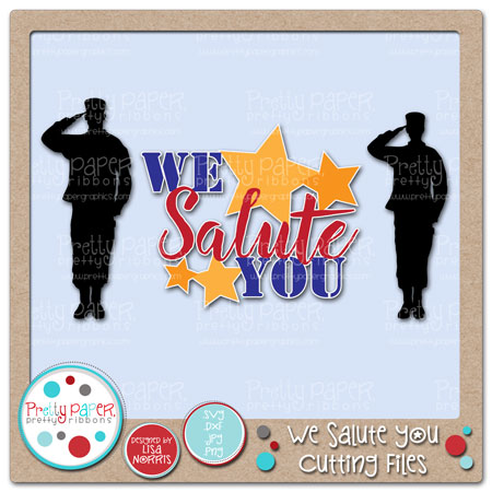 We Salute You Cutting Files