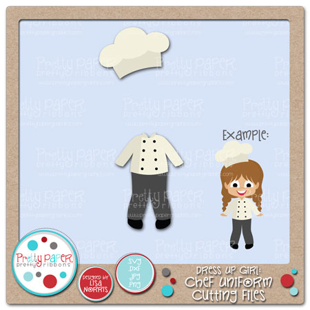 Dress Up Girl Chef Uniform Cutting Files