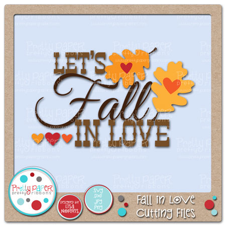 Fall in Love Cutting Files