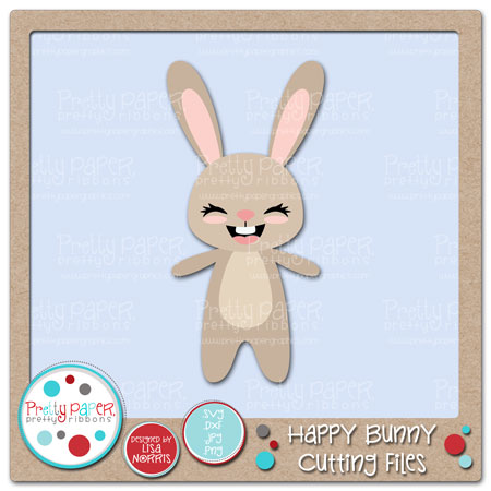 Happy Bunny Cutting Files