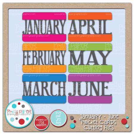 January - June Pocket Cards Cutting Files