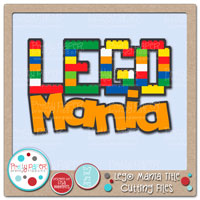 Lego Mania Title Cutting Files