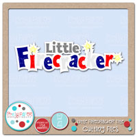 Little Firecracker Title Cutting Files