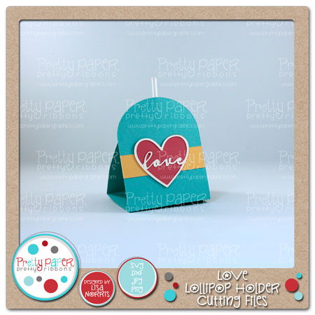 Love Lollipop Holder Cutting Files