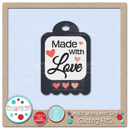 Made with Love Tag Cutting Files