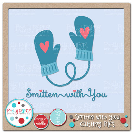 Smitten with You Cutting Files