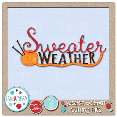 Sweater Weather Cutting Files