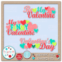 Valentine Titles Cutting Files