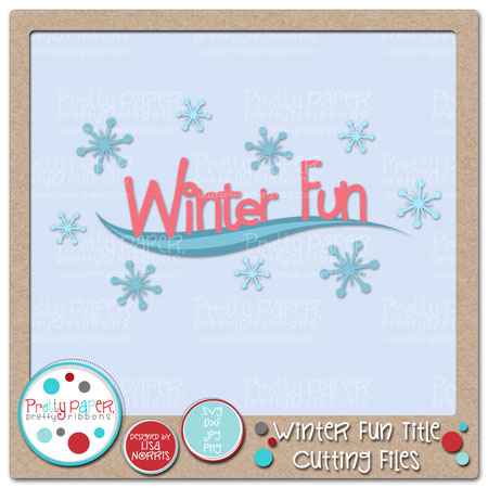 Winter Fun Title Cutting Files